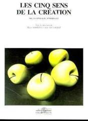 Les Cinq Sens De La Creation - Couverture - Format classique