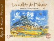 La vallee du l'Ubaye ; Alpes de Haute Provence - Couverture - Format classique