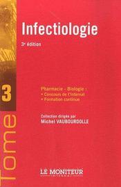 Le Moniteur Internat Tome 3 Infectiologie - Intérieur - Format classique