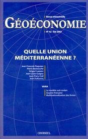 GEOECONOMIE T.42 ; quelle union méditerranéenne ? - Intérieur - Format classique