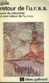 Retour De L'U.R.S.S. Suivi De Retouches A Mon Retour De L'U.R.S.S. Collection : Idees N° 396 - Couverture - Format classique