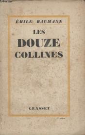 Les Douze Collines. - Couverture - Format classique