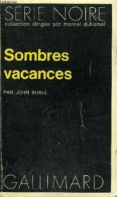 Collection : Serie Noire N° 1596 Sombres Vacances - Couverture - Format classique