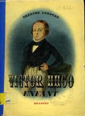 Victor Hugo. Enfant. - Couverture - Format classique
