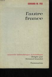 L'Autre France. - Couverture - Format classique