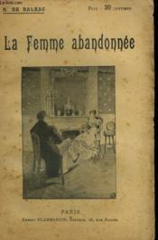 Une Femme Abandonnee. Collection : Oeuvres De Balzac. - Couverture - Format classique