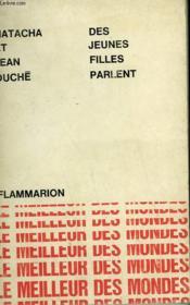 Des Jeunes Filles Parlent. Collection : Le Meilleur Des Mondes. - Couverture - Format classique