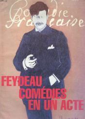 Comedie-Francaise N°139 / 140. Feydeau, Comedie En Un Acte. Feydeau A Corps Et A Cri. Georges Feydeau 1862-1921. Feydeau Chez Les Comediens Francais. Abecedaire... - Couverture - Format classique