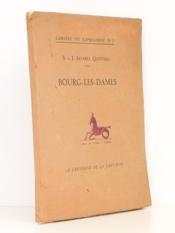 Bourg-les-Dames , Comédie en deux Actes [ Cahiers du Capricorne n° 3 ] - Couverture - Format classique