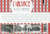 100% VINTAGE ; l'Alsace à travers la carte postale ancienne - 4ème de couverture - Format classique