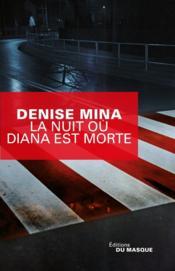 La nuit où Diana est morte - Couverture - Format classique