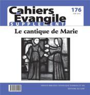 Cahiers de l'Evangile N.176 ; supplément ; le cantique de Marie - Couverture - Format classique
