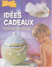 Idees Cadeaux Pour Petits Doigts - Intérieur - Format classique