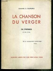 La Chanson Du Verger - 36 Poemes (Juin 1934) - Exemplaire N° 406 / 900 Sur Helio - Envoi De L'Auteur. - Couverture - Format classique