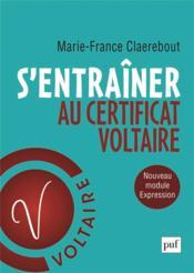 S'entraîner au certificat Voltaire - Couverture - Format classique