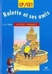 Raclette et ses amis ; lecture courante ; CP, CE1 (édition 1995) - Couverture - Format classique