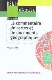 Le commentaire de cartes et de documents géographiques - Intérieur - Format classique