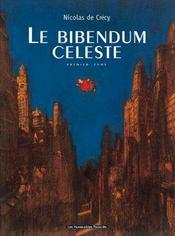 Le bibendum céleste t.1 - Intérieur - Format classique