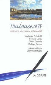 Toulouse/azf ; Essai Sur Le Traumatisme Et La Tierceite - Intérieur - Format classique