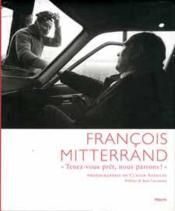 Francois Mitterrand ; Tenez-Vous Pret, Nous Partons ! - Couverture - Format classique