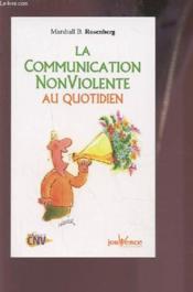 La communication non-violente au quotidien - Couverture - Format classique