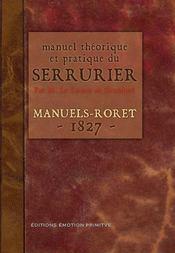 Manuel théorique et pratique du serrurier (1827) - Intérieur - Format classique