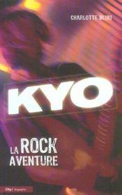 Kyo, la rock aventure - Intérieur - Format classique
