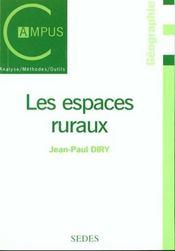 Les Espaces Ruraux. Heritages Et Dynamiques - Intérieur - Format classique