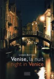 Venise, la nuit ; night in Venice - Couverture - Format classique