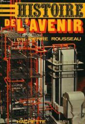 Histoire De L'Avenir - Couverture - Format classique