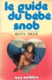 Guide du bébé snob - Couverture - Format classique