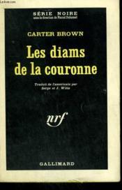 Les Diams De La Couronne. Collection : Serie Noire N° 812 - Couverture - Format classique