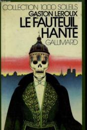 Le Fauteuil Hante. Collection : 1 000 Soleils. - Couverture - Format classique