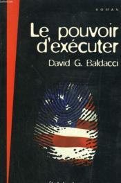 Le Pouvoir D'Executer. - Couverture - Format classique
