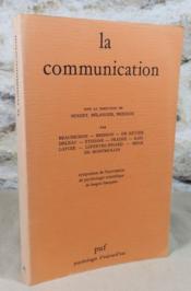 La communication. Symposium de l'association de psychologie scientifique de langue française (Montréal,1983). - Couverture - Format classique