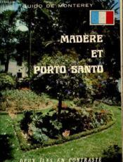 Madere Et Porto Santo - Deux Iles En Contraste - Couverture - Format classique