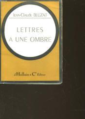 Lettres A Une Ombre - Couverture - Format classique