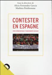 Contester en Espagne - Couverture - Format classique