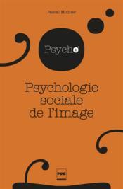 Psychologie sociale de l'image - Couverture - Format classique