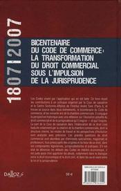 1807-2007, bicentenaire du code de commerce : la transformation du droit commercial sous l'impulsion de la jurisprudence - 4ème de couverture - Format classique
