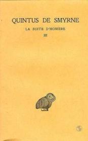 La suite d'Homère t.3 ; livre 10-14 - Couverture - Format classique