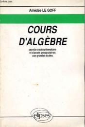 Cours D'Algebre - Couverture - Format classique