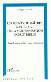 Les Agents De Maitrise A L'Epreuve De La Modernisation Industrielle - Intérieur - Format classique