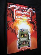 Les aventures de Spirou et Fantasio T.40 ; la frousse aux trousses - Couverture - Format classique