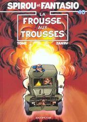 Les aventures de Spirou et Fantasio T.40 ; la frousse aux trousses - Intérieur - Format classique