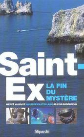 Saint Ex, La Fin Du Mystere - Intérieur - Format classique
