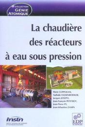 La chaudière des réacteurs à eau sous pression - Intérieur - Format classique