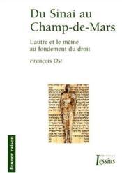Du Sinai Au Cham De Mars L Autre Et Le Meme Au Fondement Du Droit - Couverture - Format classique
