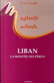 MAGHREB-MACHREK N.192 ; Liban ; la montée des périls - Intérieur - Format classique