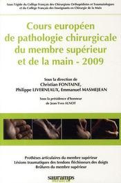 Cours européen de pathologie chirurgical du membre supérieur et de la main 2009 - Couverture - Format classique